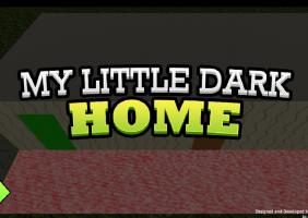 My Little Dark Home
