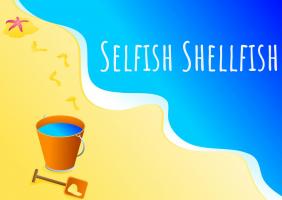 Selfish Shellfish