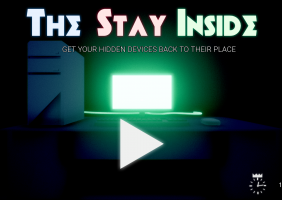 The stay inside