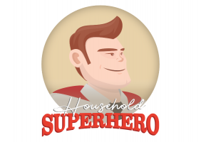 Household Superhero