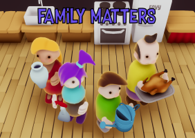 Family Matters (Subject to Change)
