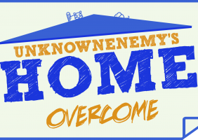 UnknownEnemy's Home Overcome