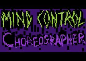 Budgetsoft Presents: Mind Control Choreographer