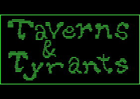 Taverns & Tyrants