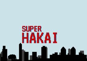 Super Hakai