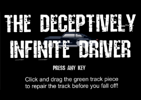 The Deceptively Infinite Driver
