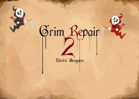 Grim Repair 2