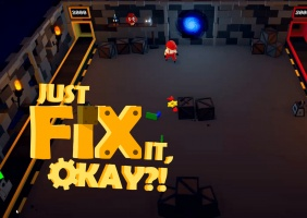 Just Fix It, Okay?!