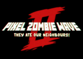 Pixel Zombie Wave 2: They ate our neighbors!