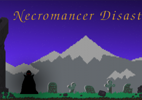 Necromancer Disaster!
