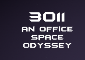 3011: An Office Space Odyssey