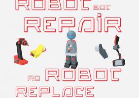 Ro-Robot Repair, Robot-Bot Replace (Sing it)
