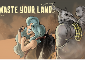 Waste your Land