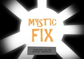 MYSTIC FIX