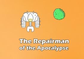The Repairman of the Apocalypse