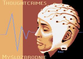 Thoughtcrimes / Myślozbrodnie