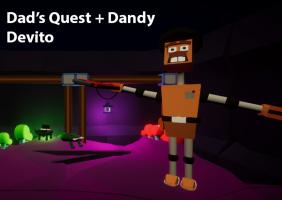Dad's Quest + Dandy Devito