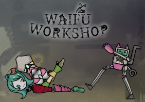 Waifu Workshop