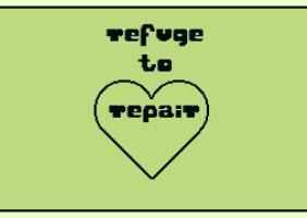 Refuge to Repair