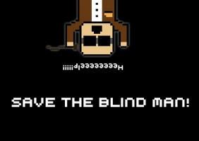 Save The Blind Man!