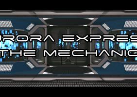 Aurora Express: The Mechanic