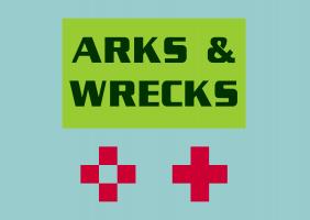 Arks & Wrecks