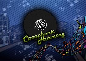 Cacophonic Harmony