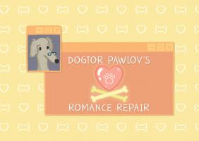 Dogtor Pawlov's Romance Repair