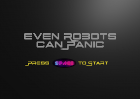 Even Robots Can Panic