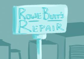 Rowe Butt's Repair