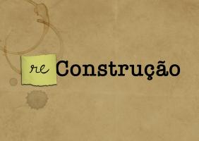 (Re)Construção