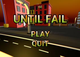 Until Fail