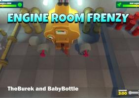 Engine room frenzy