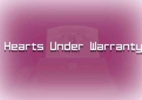 Hearts Under Warranty