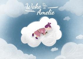 Wake up Amelie