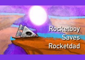 Rocketboy Saves Rocketdad