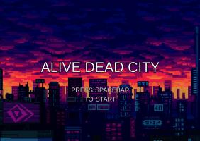 Alive Dead City