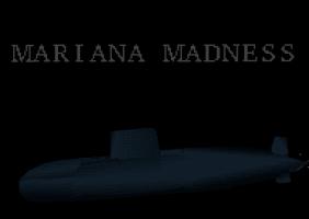 Mariana Madness