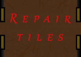 Repair Tiles