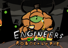 Engineers of the Robocalypse