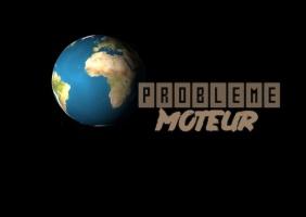 Problème Moteur