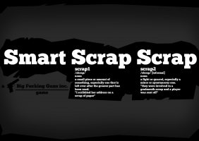 Smart Scrap Scrap - a Big Fucking Guns inc. game
