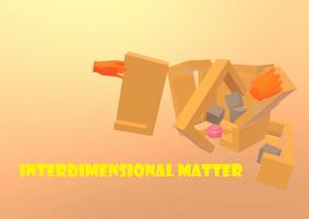 Interdimensional Matter