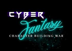 CyberFantasy Character Building War (CCBW)
