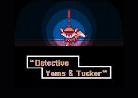 Detective Yams & Tucker