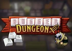 Bugged Dungeon
