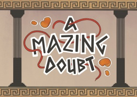 A mazing Doubt