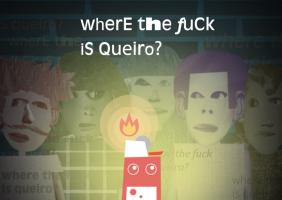 Where the fuck is Queiro?