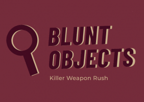Blunt Objects: Killer Weapon Rush