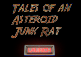 Tales of an Astroid Junk Rat